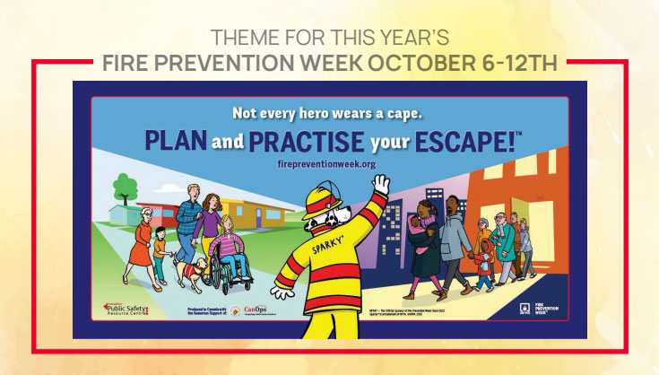 Theme for this year's fire prevention week: October 6-12th
